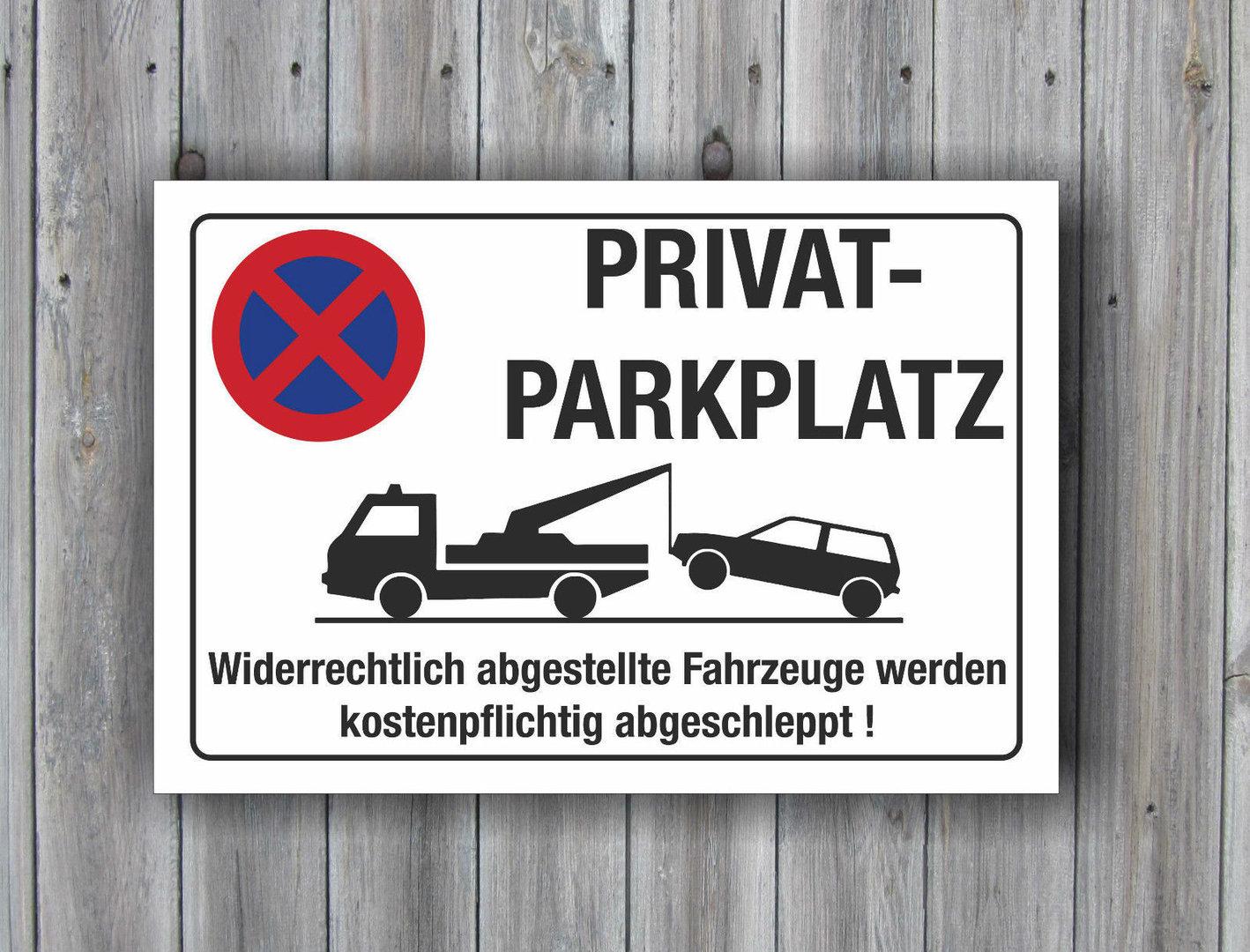 privatparkplatz halteverbot parkplatz hinweisschild parkverbotsschild 3mm schild 30x20 cm. Black Bedroom Furniture Sets. Home Design Ideas